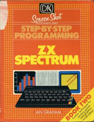 Step By Step Programming Zx Spectrum Book Two